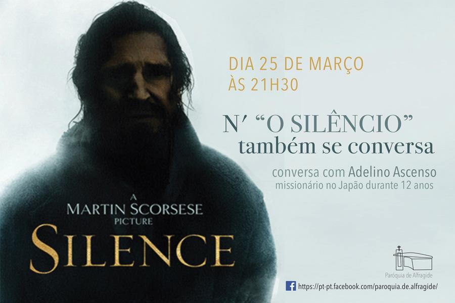 """Paróquia de Alfragide:  N' """"O Silêncio"""" também se conversa"""