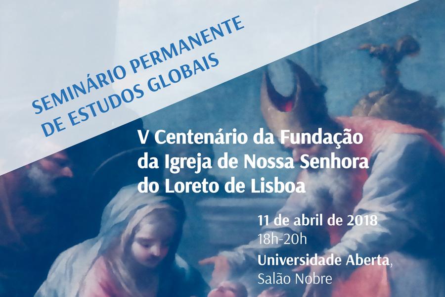 Celebração dos 500 anos da Igreja do Loreto