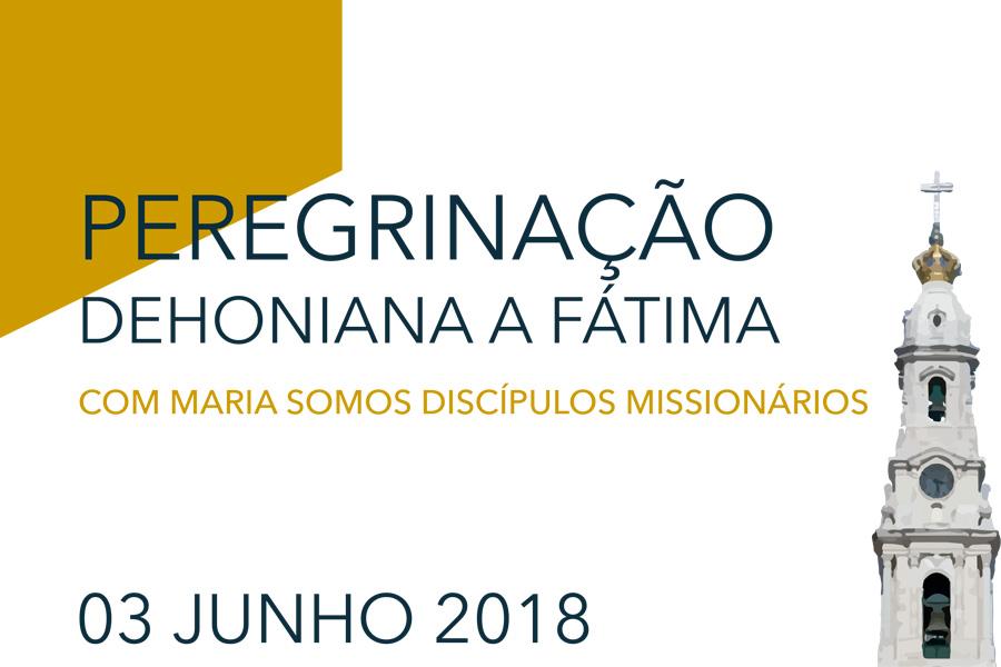 Peregrinação Dehoniana a Fátima